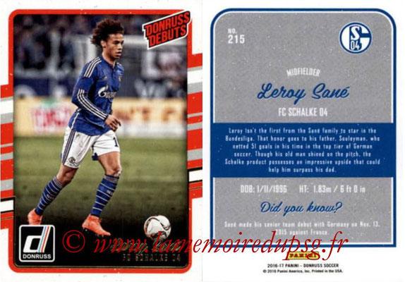 2016 - Panini Donruss Cards - N° 215 - Leroy SANE (FC Schalke 04) (Donruss Debuts)
