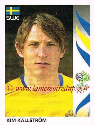 2006 - Panini FIFA World Cup Germany Stickers - N° 159 - Kim KÄLLSTRÖM (Suède)