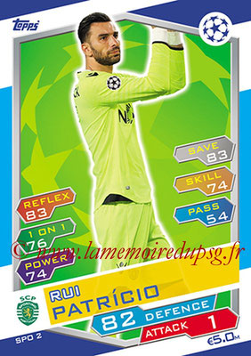 2016-17 - Topps UEFA Champions League Match Attax - N° SPO2 - Rui PATRICIO (Sporting Club de Portugal)