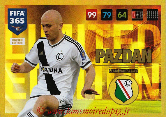 2016-17 - Panini Adrenalyn XL FIFA 365 - N° LE43 - Michal PAZDAN (Legia Varsovie) (Limited Edition)