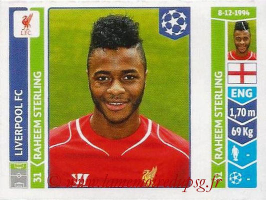 2014-15 - Panini Champions League N° 154 - Raheem STERLING (Liverpool FC)