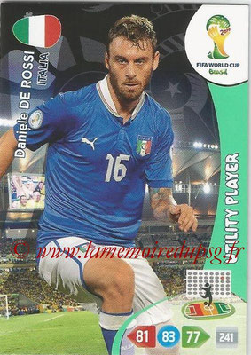 2014 - Panini FIFA World Cup Brazil Adrenalyn XL - N° 214 - Daniele DE ROSSI (Italie) (Utility Player)