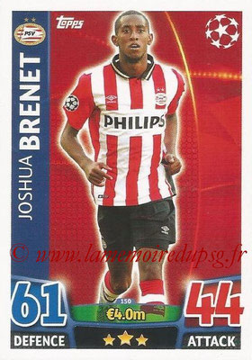 2015-16 - Topps UEFA Champions League Match Attax - N° 150 - Joshua BRENET(PSV Eindhoven)