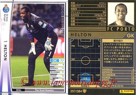 2012-13 - WCCF - N° 257 - HELTON (FC Porto)