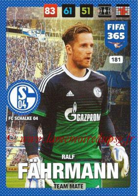2016-17 - Panini Adrenalyn XL FIFA 365 - N° 181 - Ralf FÄHRMANN (FC Schalke 04)