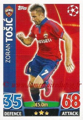 2015-16 - Topps UEFA Champions League Match Attax - N° 351 - Zoran TOSIC (CSKA Moscou)