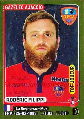 2015-16 - Panini Ligue 1 Stickers - N° 007 - Rodéric FILIPPI (Gazélec Ajaccio) (Top Joueur)