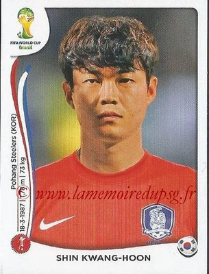 2014 - Panini FIFA World Cup Brazil Stickers - N° 628 - Shin KWANG-HOON (Corée du Sud)