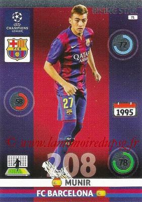 2014-15 - Adrenalyn XL champions League N° 071 - MUNIR (FC Barcelone) (Rising star)