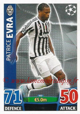 2015-16 - Topps UEFA Champions League Match Attax - N° 453 - Patrice EVRA (Juventus FC)