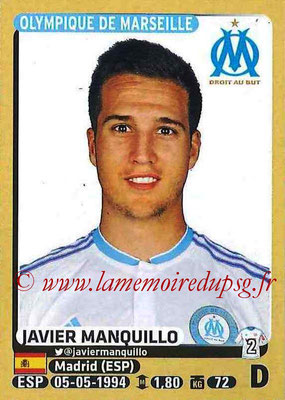 2015-16 - Panini Ligue 1 Stickers - N° 224 - Javier MANQUILLO (Olympique de Marseille)