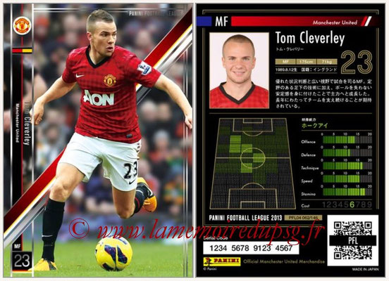 Panini Football League 2013 - PFL04 - N° 062 - Tom CLEVERLEY (Manchester United)