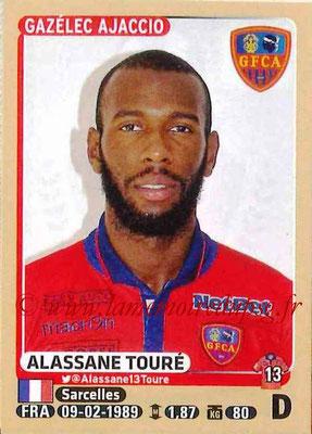 2015-16 - Panini Ligue 1 Stickers - N° 012 - Alassane TOURE (Gazélec Ajaccio)