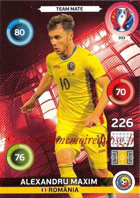 Panini Euro 2016 Cards - N° 303 - Alexandru MAXIM (Roumanie)