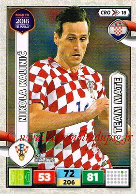 2018 - Panini Road to FIFA World Cup Russia Adrenalyn XL - N° CRO16 - Nikola KALINIC (Croatie)