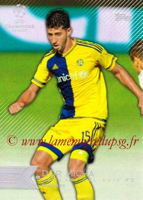2015-16 - Topps UEFA Champions League Showcase Soccer - N° 181 - Dor MICHA (Maccabi Tel-Aviv FC)