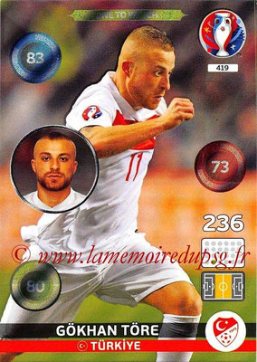 Panini Euro 2016 Cards - N° 419 - Gokhan TÖRE (Turquie) (One To Watch)