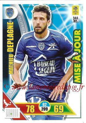 2017-18 - Panini Adrenalyn XL Ligue 1 - N° 344bis - Mathieu DEPLAGNE (Strasbourg) (Mise à jour)
