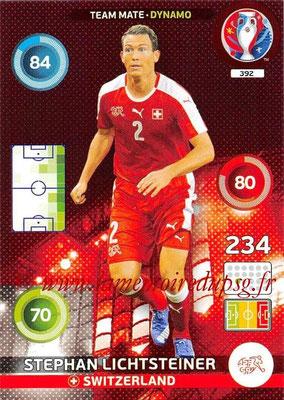 Panini Euro 2016 Cards - N° 392 - Stephan LICHTSTEINER (Suisse) (Dynamo)