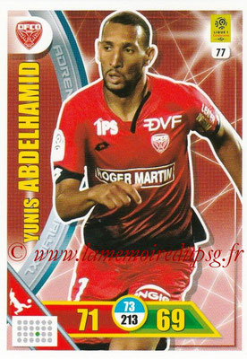2017-18 - Panini Adrenalyn XL Ligue 1 - N° 077 - Yunis ABDELHAMID (Dijon)