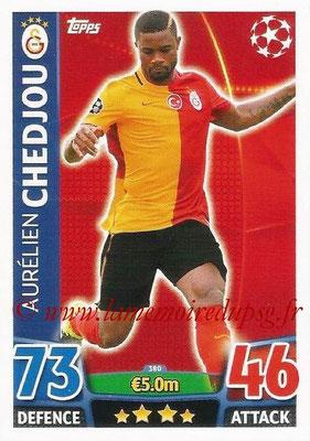 2015-16 - Topps UEFA Champions League Match Attax - N° 380 - Aurélien CHEDJOU (Galatasaray AS)