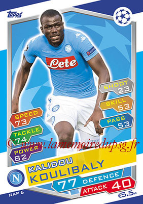 2016-17 - Topps UEFA Champions League Match Attax - N° NAP6 - Kalidou KOULIBALY (SSC Naples)