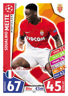 2017-18 - Topps UEFA Champions League Match Attax - N° 245 - Soualiho MEITE (AS Monaco)