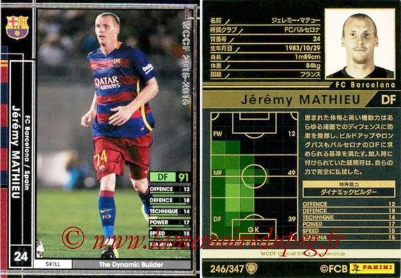 2015-16 - Panini WCCF - N° 246 - Jérémy MATHIEU (FC Barcelone)