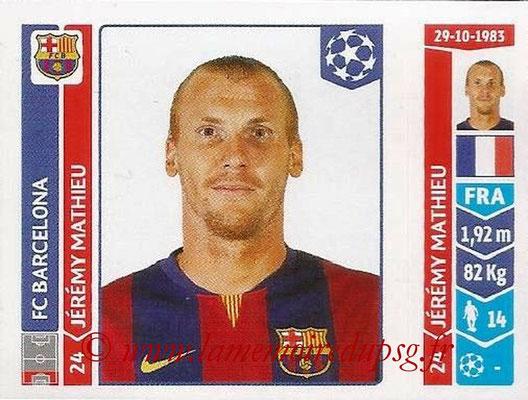 2014-15 - Panini Champions League N° 429 - Jérémy MATHIEU (FC Barcelone)