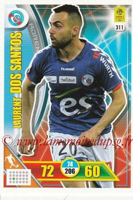 2017-18 - Panini Adrenalyn XL Ligue 1 - N° 311 - Laurent DOS SANTOS (Strasbourg)