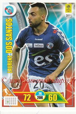 2017-18 - Panini Adrenalyn XL Ligue 1 - N° 311 - Laurent DOS SANTOS (Strasbourg)
