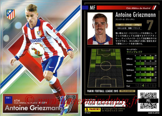Panini Football League 2015 - PFL10 - N° 045 - Antoine GRIEZMANN (Atletico Madrid) (Star +)