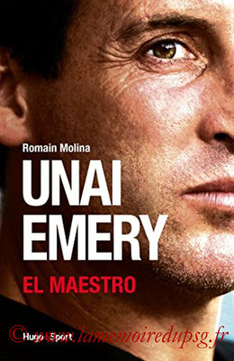 2017-01-26 - Unai Emery, El maestro (Hugo Sport, 192 pages)