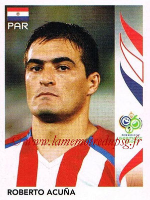 2006 - Panini FIFA World Cup Germany Stickers - N° 120 - Roberto ACUNA (Paraguay)