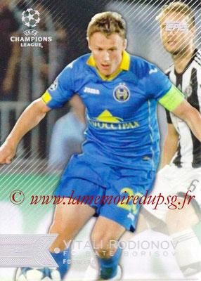 2015-16 - Topps UEFA Champions League Showcase Soccer - N° 130 - Vitali RODIONOV (FC Bate Borisov)