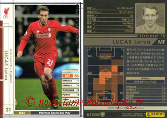 2015-16 - Panini WCCF - N° A12 - Lucas LEIVE (Liverpool FC)