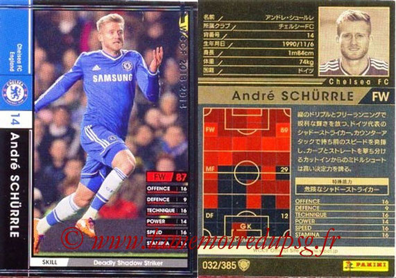 2013-14 - WCCF - N° 032 - Andre SCHÜRRLE (Chelsea FC)