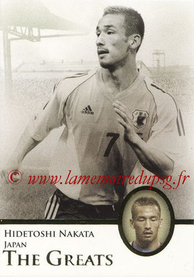 2013 - Futera World Football Unique - N° 113 - Hidetoshi NAKATA (Japon) (The Greats)