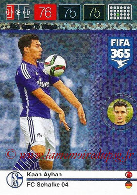 2015-16 - Panini Adrenalyn XL FIFA 365 - N° 222 - Kaan AYHAN (Schalke 04) (One to Watch)
