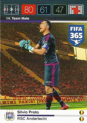 2015-16 - Panini Adrenalyn XL FIFA 365 - N° 014 - Silvio PROTO (RSC Anderlecht) (Team Mate)