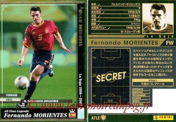 2015-16 - Panini WCCF - N° ATLE09 - Fernando MORIENTES (Espagne) (All Time Legends)