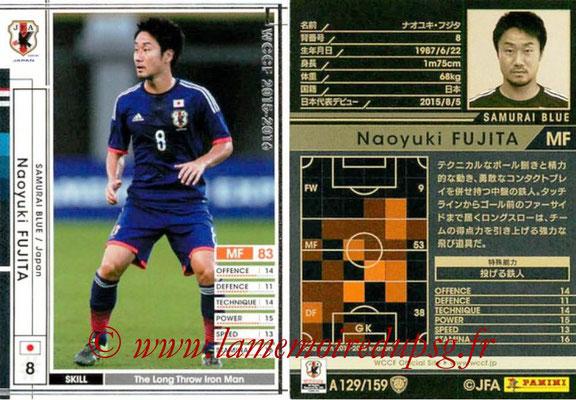 2015-16 - Panini WCCF - N° A129 - Naoyuki FUJITA (Japon)