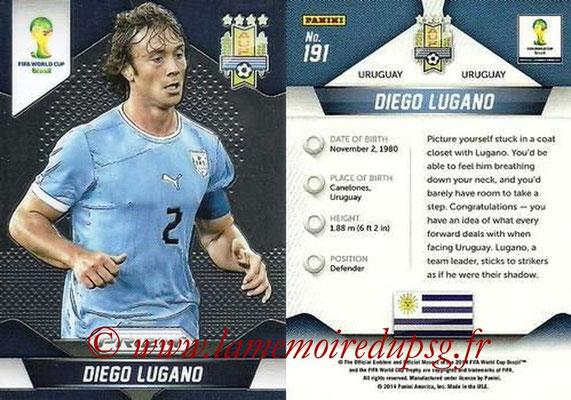 N° 191 - Diego LUGANO (2011-13, PSG > 2014, Uruguay)