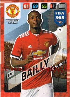 2017-18 - Panini FIFA 365 Cards - N° 071 - Eric BAILLY (Manchester United)