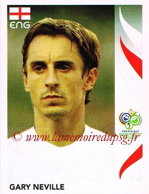 2006 - Panini FIFA World Cup Germany Stickers - N° 101 - Gary NEVILLE (Angleterre)