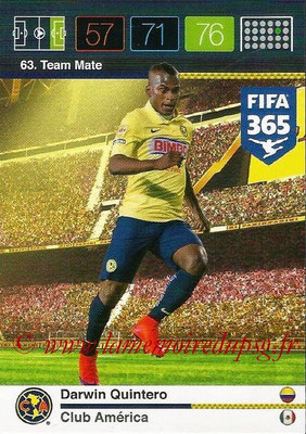 2015-16 - Panini Adrenalyn XL FIFA 365 - N° 063 - Darwin QUINTERO (Club América) (Team Mate)