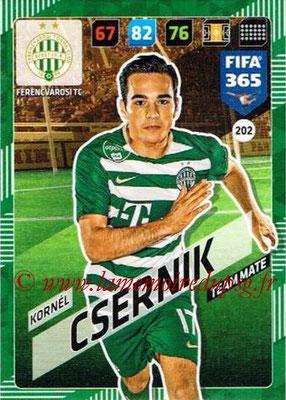 2017-18 - Panini FIFA 365 Cards - N° 202 - Kornel CSERNIK (Ferencvaros TC)