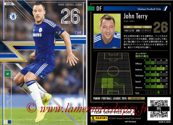 Panini Football League 2015 - PFL09P - N° 007 - John TERRY (Chelsea FC) (Star)