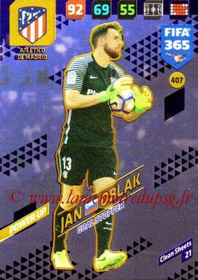 2017-18 - Panini FIFA 365 Cards - N° 407 - Jan OBLAK (Atlético de Madrid) (Goal Stopper)