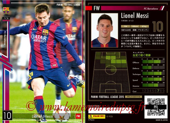 Panini Football League 2015 - PFL14 - N° 037 - Lionel MESSI (FC Barcelone)